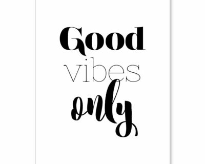 "Affiche ""Good vibes only"""